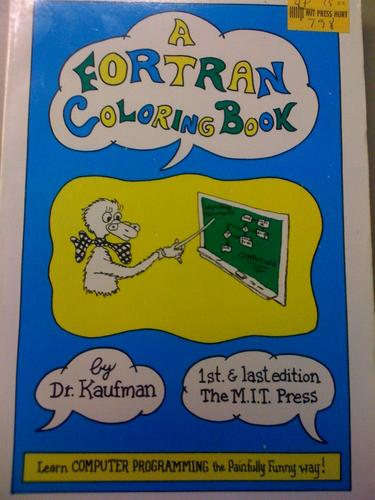A Fortran coloring book by Roger Emanuel Kaufman