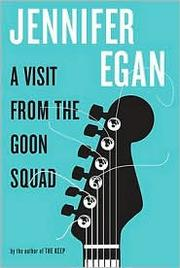 Book cover for A Visit from the Goon Squad by Jennifer Egan