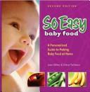 So Easy Baby Food by Ahlers Joan