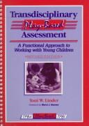 Transdiciplinary play-based assessment by Toni W. Linder