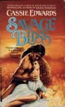Savage Bliss by Cassie Edwards