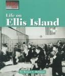The Way People Live - Life on Ellis Island (The Way People Live) by