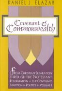 Covenant and commonwealth by Daniel Judah Elazar