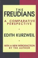 The Freudians by Edith Kurzweil