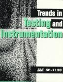 Trends in Testing and Instrumentation by Society of Automotive Engineers.