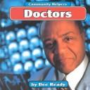 Doctors (Community Helpers (Mankato, Minn.).) by Dee Ready, Charles Sneiderman