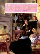 Little Women by Louisa M. Atcott