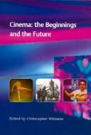 Cinema by edited by Christopher Williams.