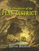 The discovery of the Peak District by Trevor Brighton