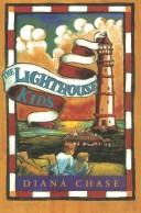 The Lighthouse Kids by Diana Chase