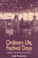 ORDINARY LIFE FESTIVAL DAYS by PROSTERMAN LESLIE