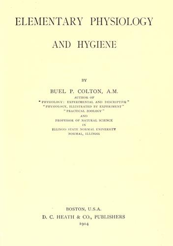 Elementary physiology and hygiene by Buel P. Colton