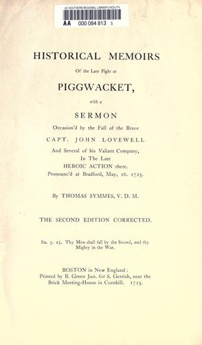 Historical memoirs of the late fight at Piggwacket by Thomas Symmes