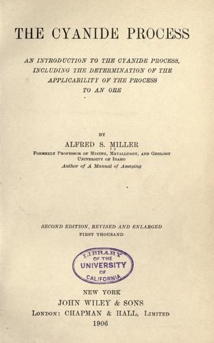 The cyanide process by Alfred S. Miller
