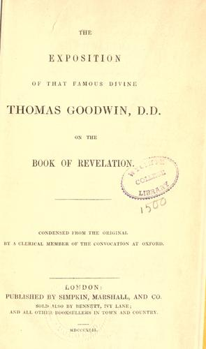 The Exposition of Thomas Goodwin on the Book of Revelation by Goodwin, Thomas