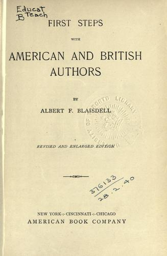 First steps with American and British authors by Albert Franklin Blaisdell