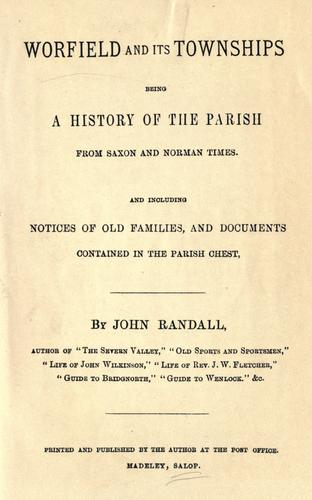 Worfield and its townships by Randall, John