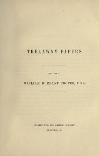 Trelawny papers. by William Durrant Cooper