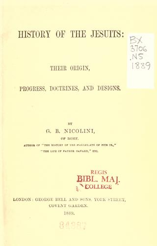 History of the Jesuits by G. B. Nicolini