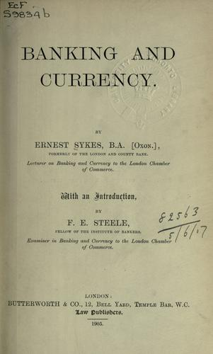 Banking and currency by Ernest Sykes