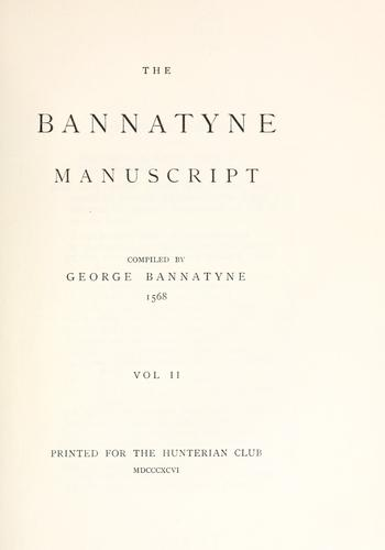 The Bannatyne manuscript by George Bannatyne