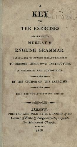 A key to the Exercises adapted to Murray's English grammar