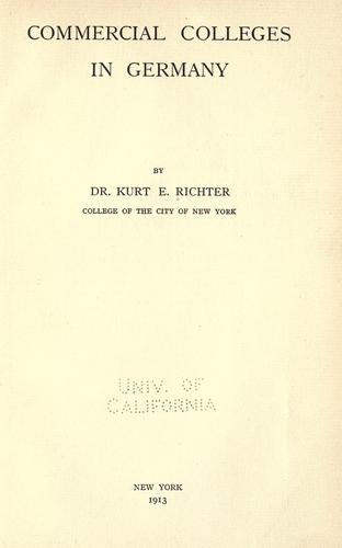 Commercial colleges in Germany by Richter, Kurt Ernest