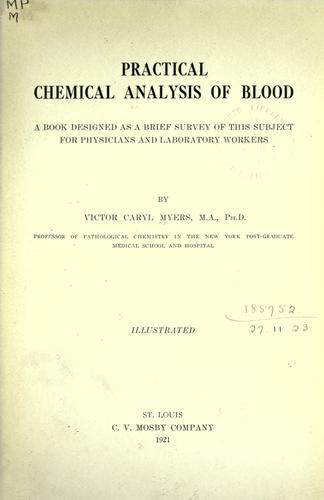 Practical chemical analysis of blood by Victor Caryl Myers