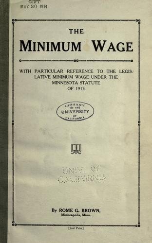 The minimum wage by Rome G. Brown