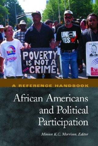 African Americans and political participation by Minion K.C. Morrison, editor ; foreword by Bennie Gordon Thompson.