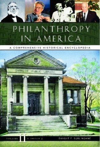 Philanthropy in America by Dwight F. Burlingame, editor.