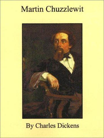 Martin Chuzzlewit by Nancy Holder