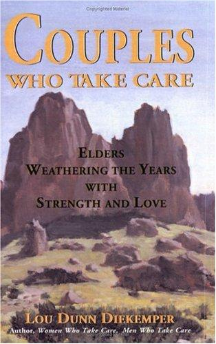 Couples Who Take Care by Lou Dunn Diekemper