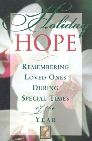 Image 0 of Holiday Hope: Remembering Loved Ones During Special Times of the Year