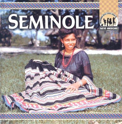 The Seminole by Richard Gaines