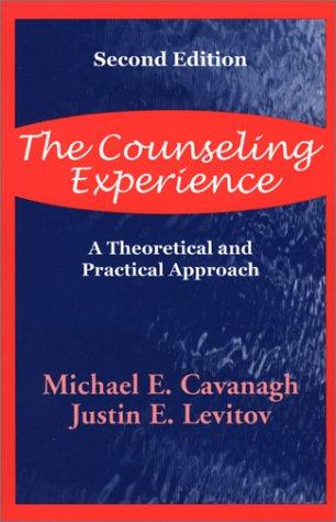 The counseling experience by Michael E. Cavanagh