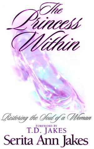The Princess Within by Serita Ann Jakes