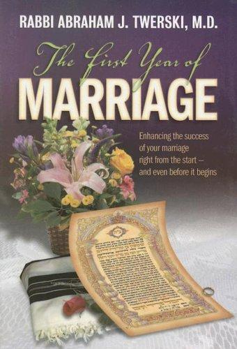 The first year of marriage by Abraham J. Twerski