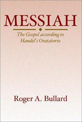 Messiah by Roger A. Bullard