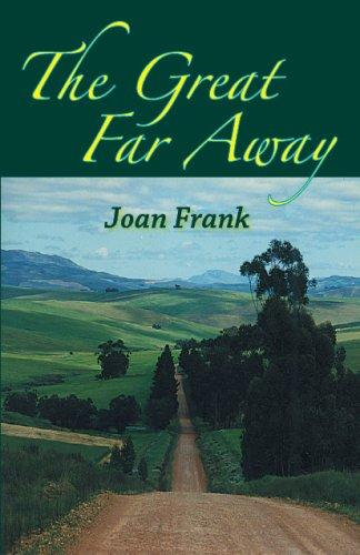 The Great Far Away by Joan Frank