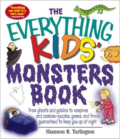 The Everything Kids' Monsters Book by Cheryl Kimball