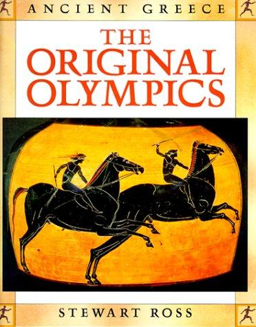 The original Olympics by Ross, Stewart.