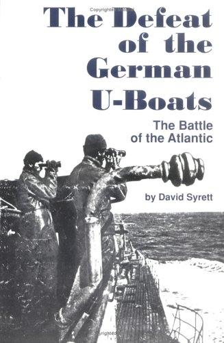 The defeat of the German U-boats by David Syrett