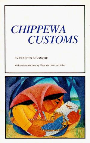 Chippewa Customs (Borealis Books)