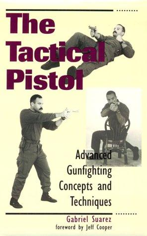 The tactical pistol by Gabriel Suarez