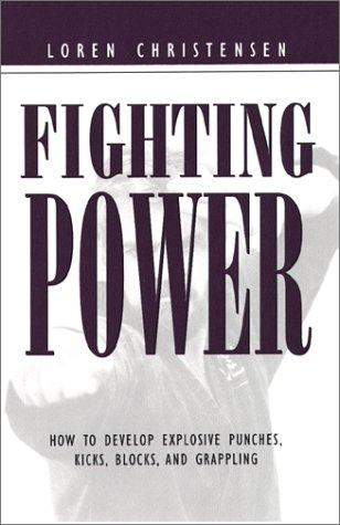 Fighting power by Loren W. Christensen
