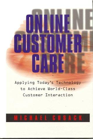 Online Customer Care by Michael Cusack