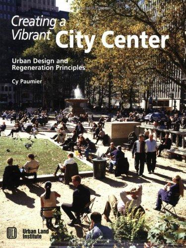 Creating a vibrant city center by Cyril B. Paumier