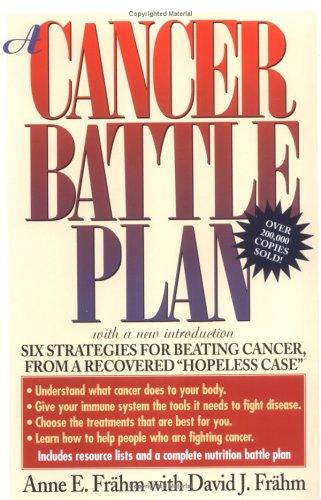 A cancer battle plan by Anne E. Frähm
