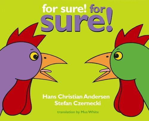 For sure! for sure! by Hans Christian Andersen